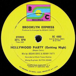 BROOKLYN EXPRESS – Hollywood Party ( Getting High )
