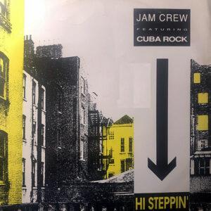 JAM CREW feat CUBA ROCK - Hi Steppin'