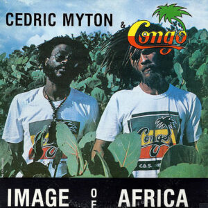CEDRIC MYTON & THE CONGO – Image Of Africa