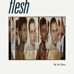 FLESH – The 2nd Choice