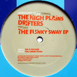 THE HIGH PLAINS DRIFTERS presents - The Funky Sway EP