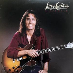 LARRY CARLTON - Sleepwalk