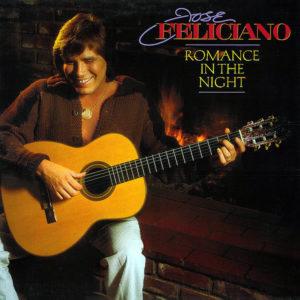 JOSE' FELICIANO – Romance In The Night