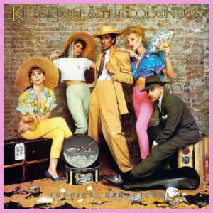 KID CREOLE & THE COCONUTS – Tropical Gangsters