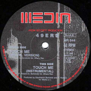 49ers – Touch Me Remix