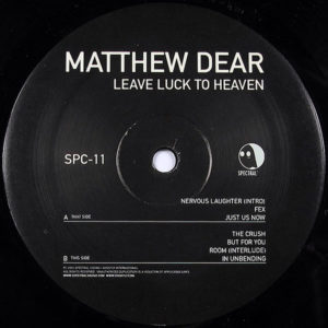 MATTHEW DEAR – Leave Luck To Heaven