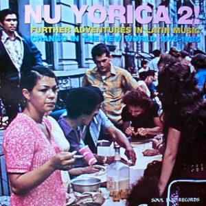 VARIOUS – Nuyorica 2 Further Adventures In Latin Music