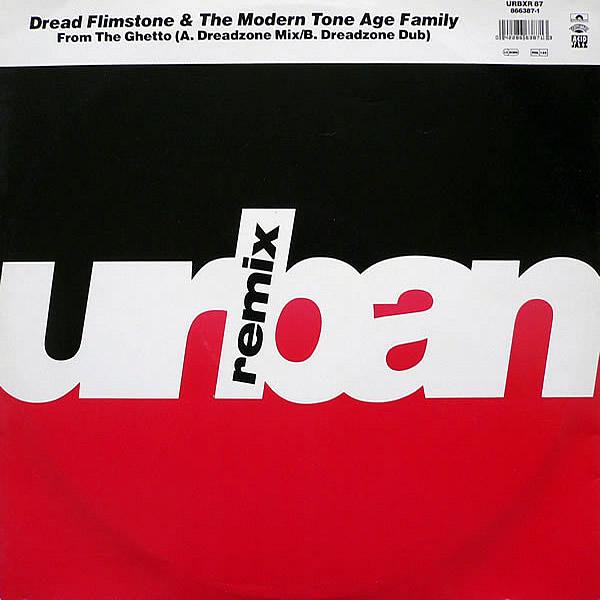DREAD FLIMSTONE & THE MODERN TONE AGE FAMILY - From The Ghetto