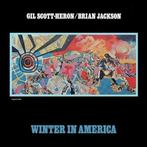 GIL SCOTT – HERON / BRIAN JACKSON – Winter In America