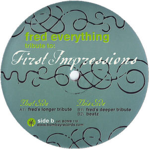 FRED EVERYTHING – Tribute To The First Impressions
