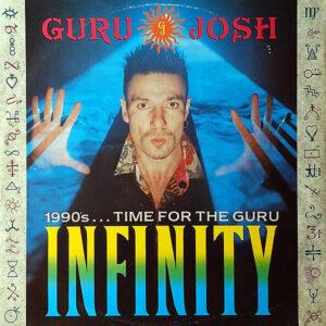 GURU JOSH –  Infinity ( 1990's…Time For The Guru )