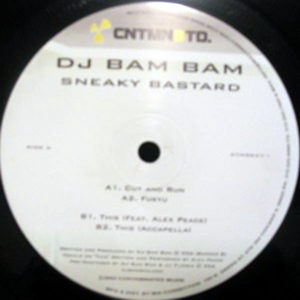DJ BAM BAM – Sneaky Bastard