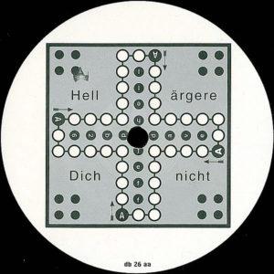 DJ HELL – Hell Ärgere Dich Nicht
