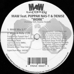 MAW feat PUPPAH NAS-T & DENISE – Work