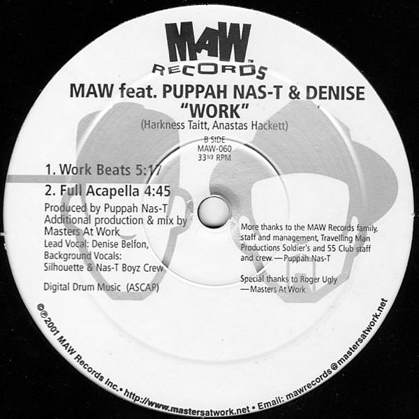 MAW feat PUPPAH NAS-T & DENISE - Work