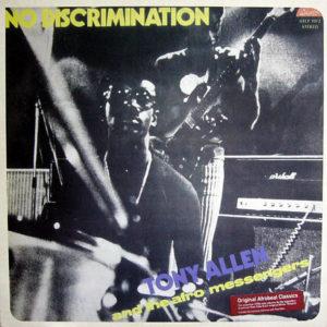 TONY ALLEN & THE AFRO MESSENGERS - No Discrimination