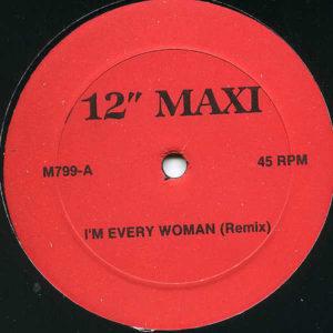 CHAKA KHAN – Ain't Nobody/I'm Every Woman
