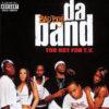 BAD BOYS DA BAND - Too Hot For T.V.