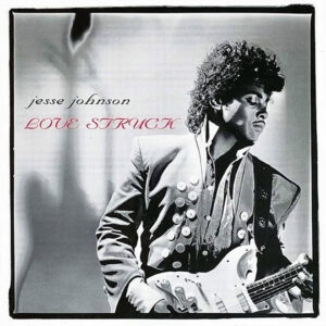 JESSE JOHNSON – Love Struck