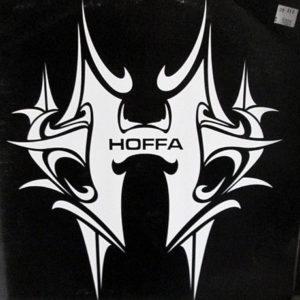 HOFFA – Get'Em Up High/Hear Me