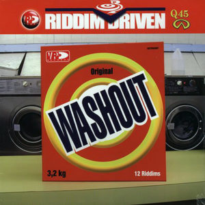 VARIOUS – Riddim Driven Washout