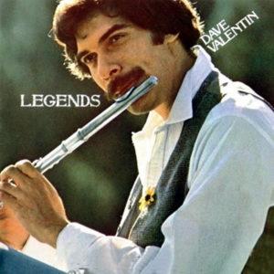 DAVE VALENTIN – Legends