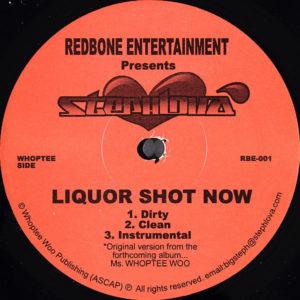 STEPHLOVA – Liquor Shot Now/Turn It Up