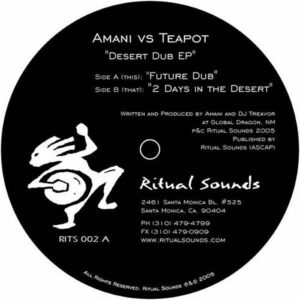 AMANI vs TEAPOT – Desert Dub EP