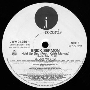 ERICK SERMON – Love Iz/Hold Up Dub