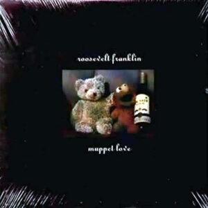 ROOSEVELT FRANKLIN - Muppet Love