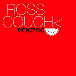 ROSS COUCH - The Deep End EP