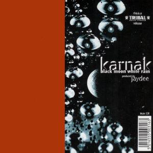 KARNAK - Black Moon/White Rain