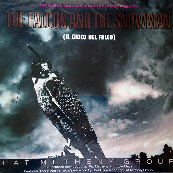 PAT METHENY GROUP - The Falcon And The Snowman O.S.T.