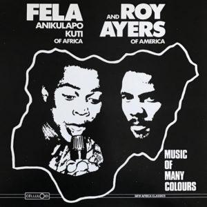 FELA ANIKULAPO KUTI and ROY AYERS - Music Of Many Colours