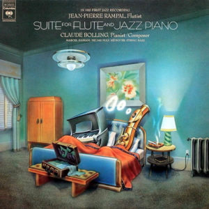 JEAN-PIERRE RAMPAL & CLAUDE BOLLING – Suite For Flute And Jazz Piano