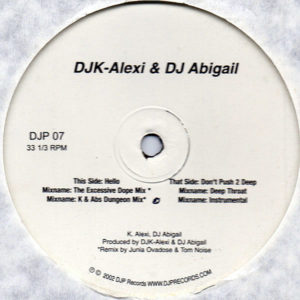 DJ K-ALEXI & DJ ABIGAIL – Hello/Don't Push 2 Deep