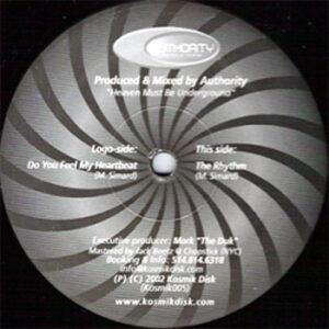 DJ AUTHORITY - Do You Feel My Heartbeat/The Rhythm