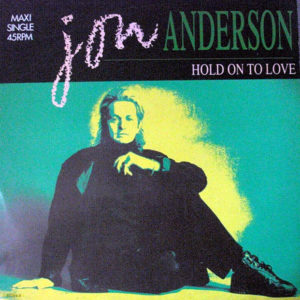 JON ANDERSON – Hold On To Love