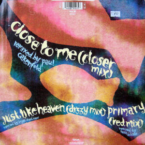 THE CURE – Close To Me Remix