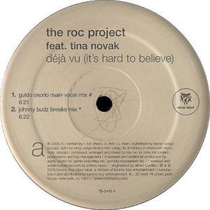THE ROC PROJECT feat TINA NOVAK – Deja Vu ( It's Hard To Believe )