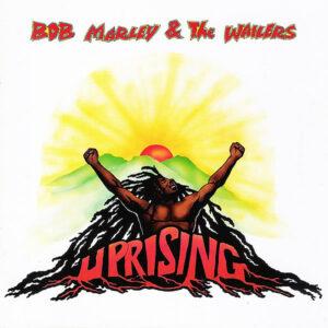 BOB MARLEY & THE WAILERS - Uprising