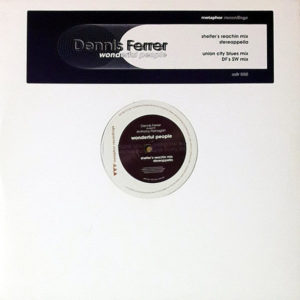 DENNIS FERRER presents ANTHONY FLANAGAN - Wonderful People
