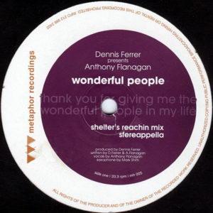 DENNIS FERRER presents ANTHONY FLANAGAN – Wonderful People