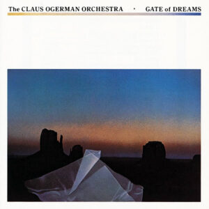 THE CLAUS OGERMAN ORCHESTRA – Gate Of Dreams