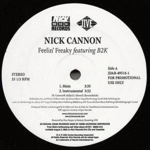 NICK CANNON feat B2K – Feelin' Freaky