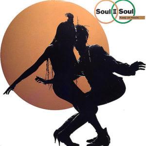 SOUL II SOUL – Keep On Movin