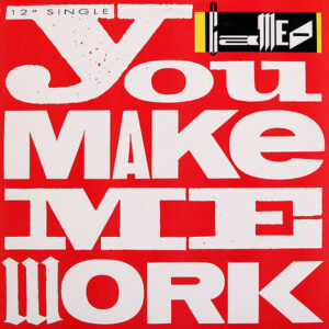 CAMEO - You Make Me Work