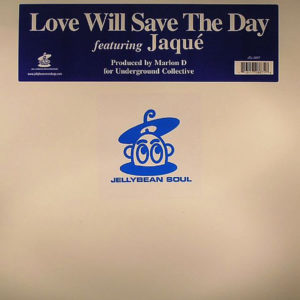 JAQUE' – Love Will Save The Day