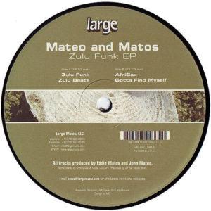 MATEO & MATOS – Zulu Funk EP