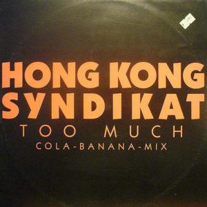 HONG KONG SYNDIKAT - Too Much
